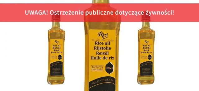 Ostrzeżenie publiczne dotyczące żywności: wycofanie produktu pn. Rizi, Olej z ryżu, numer partii RBHSSC11A