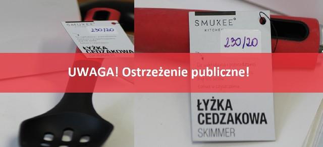 Ostrzeżenie publiczne dotyczące wyrobu do kontaktu z żywnością: Migracja pierwszorzędowych amin aromatycznych z poliamidowej łyżki cedzakowej Skimmer SMUKEE KITCHEN