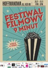 Ogólnopolski Festiwal Filmowy 9 minut coraz bliżej