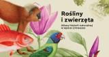 """""""Rośliny i zwierzęta. Atlasy historii naturalnej w epoce Linneusza"""" – nowa wystawa w pałacu wilanowskim od 7 maja 2021 r."""