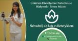 Schudnij do lata – z pomocą przychodzi Centrum Dietetyczne Naturhouse Białystok Nowe Miasto