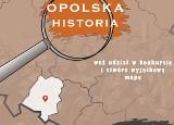 (O)polskie na mapie historii. Rusza projekt wojewody opolskiego