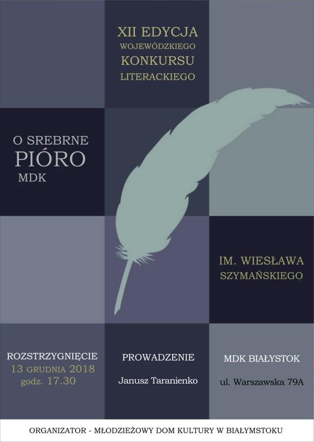 Młodzieżowy Dom Kultury w Białymstoku ogłosił XII Wojewódzki Konkurs Literacki O Srebrne Pióro MDK im. Wiesława Szymańskiego