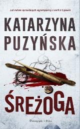 Katarzyna Puzyńska – Śreżoga. Policjanci też zabijają i zdradzają żony