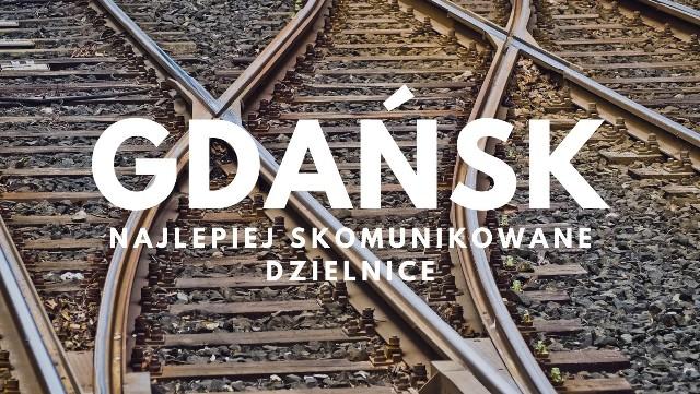 Które gdańskie dzielnice wypadają najlepiej pod względem komunikacji? Sprawdź!