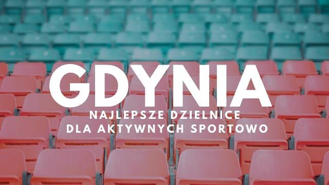 W której dzielnicy Gdyni są najlepsze warunki dla aktywnych sportowo? Sprawdź! Na kolejnych slajdach prezentujemy listę gdyńskich dzielnic, które zostały poddane ocenie pod względem oferty sportowej. Przypominamy, że były oceniane one w skali od 1 do 5 punktów >>>