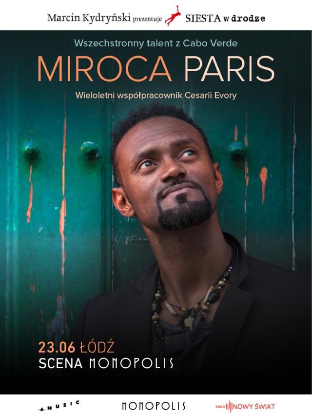 Miroca Paris na łódzkiej Scenie Monopolis rozpoczyna w środę sześciodniową polską trasę koncertową