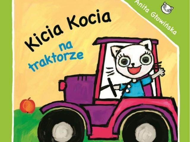 (Fragment okładki): Kicia Kocia na traktorze, Anita Głowińska, Poznań 2015