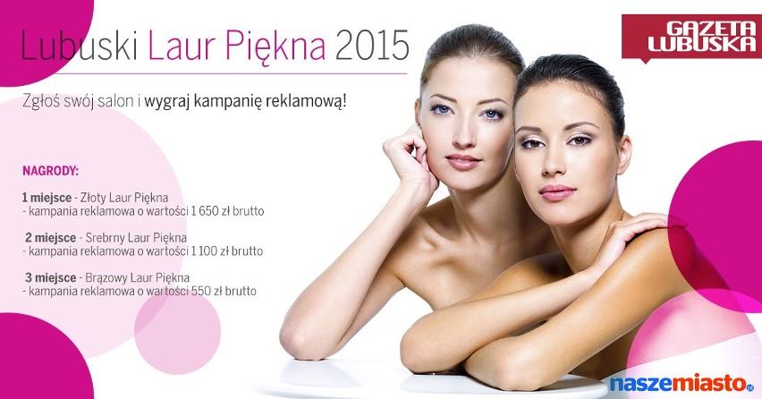 Zapraszamy do udziału w plebiscycie Lubuski Laur Piękna 2015!