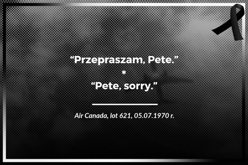 Air Canada, lot 621, 05.07.1970 r.  Przepraszam, Pete.
