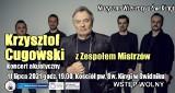 Krzysztof Cugowski wystąpi w Świdniku. Wokalista zespołu Budka Suflera zagra na Muzycznym Wieczorze u Św. Kingi