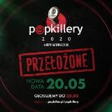 Koronawirus: Popkillery 2020 przeniesione na 20 maja 2020 r. [OŚWIADCZENIE ORGANIZATORÓW] Święto hip-hopu i rapu musi poczekać