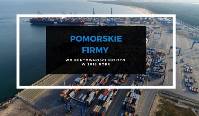 TOP 100 POMORSKICH FIRM. Przedsiębiorstwa z Pomorza pod względem rentowności brutto