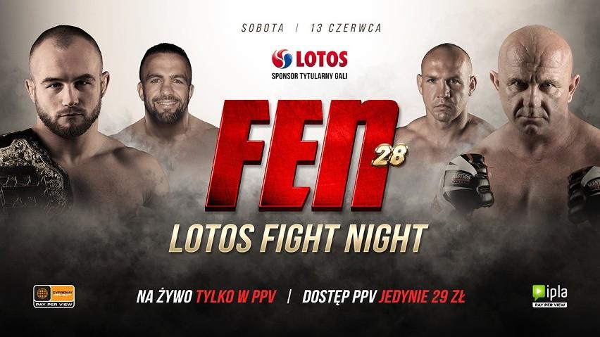 FEN 28 Lotos Fight Night NA ŻYWO 13.06.2020. KARTA WALK. Gdzie oglądać galę, ile trzeba zapłacić za dostęp? Gala FEN 28 online - system PPV