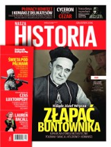"""Zbuntowany ksiądz i zbuntowane Wybrzeże w grudniowej """"Naszej Historii"""""""