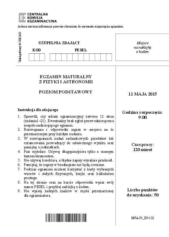 MATURA 2015. FIZYKA rozszerzona i podstawowa TECHNIKUM ARKUSZE + ODPOWIEDZI