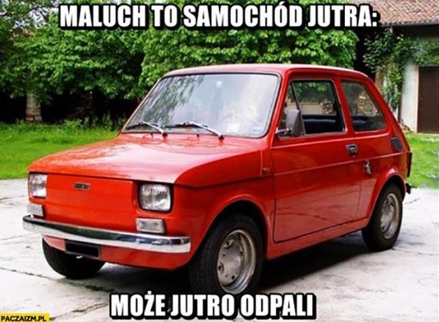 Fiat 126 p przetrwa jeszcze tysiąc lat. Zobaczcie najlepsze memy o Maluchu.Zobacz kolejne zdjęcia. Przesuwaj zdjęcia w prawo - naciśnij strzałkę lub przycisk NASTĘPNE