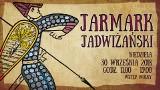 Zapraszamy na Jarmark Jadwiżański w Leśnicy. Wstęp wolny