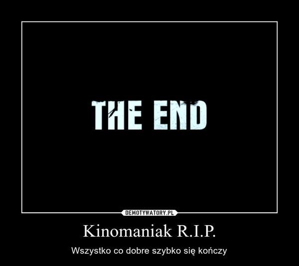 Kinomaniak.tv zamknięty! Oburzeni internauci pytają: dlaczego?
