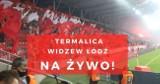 TERMALICA - WIDZEW wyniki meczu. Zmiana lidera w I lidze