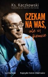 Spotkanie z Hardym Johnym, czy ks. Jan Kaczkowski oczami rodziny i przyjaciół. Promocja książki
