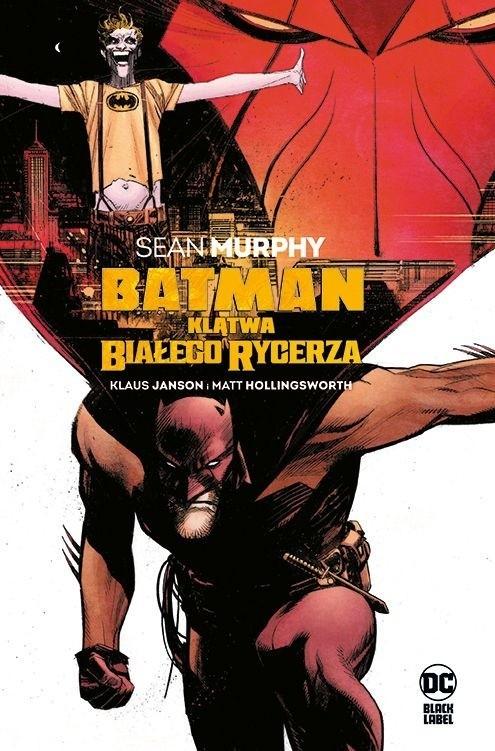 """""""Batman. Klątwa Białego Rycerza"""""""