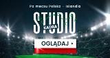 """""""Studio Kadra"""" po meczu Polska - Islandia! Oceniamy występ reprezentacji"""