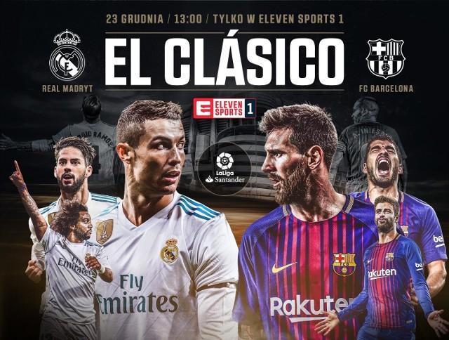 Gran Derbi: Real - Barcelona stream za darmo online 23.12.2017 Gdzie oglądać? [TRANSMISJA TV ONLINE ZA DARMO]