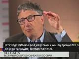 Kryptowaluta bitcoin. Bill Gates jest nią zafascynowany [wideo]