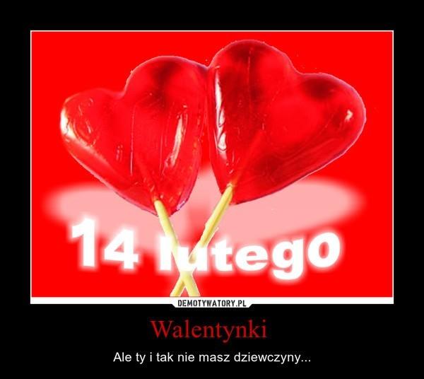 Walentynki Wierszyki Wyznania życzenia Walentynkowe