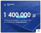 Zarząd województwa podlaskiego przekazał 1,4 mln zł na dofinansowanie montażu instalacji OZE na terenie Białegostoku