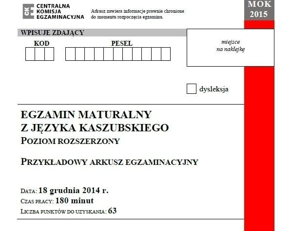 Próbna matura 2014/2015 z CKE - język kaszubski (p. rozszerzony) [ARKUSZE, ODPOWIEDZI]