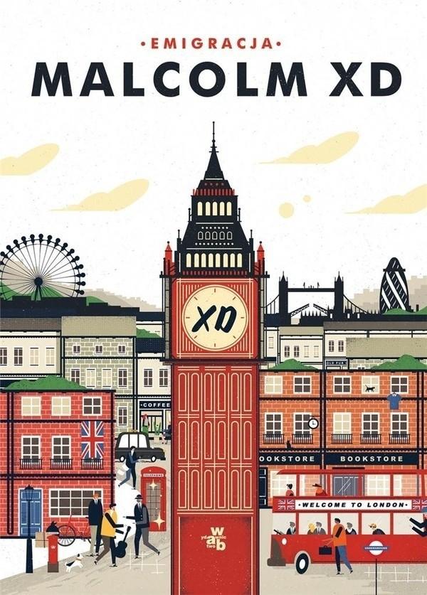 Malcolm XD - Emigracja