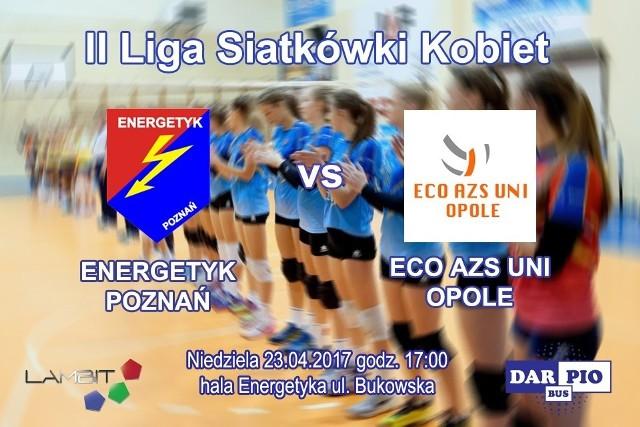 Siatkarki Energetyka nie będą faworytem w starciu z drużyną z Opola, ale na pewno tanio skóry nie sprzedadzą