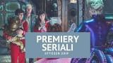 Premiery seriali styczeń 2019. Sprawdź najciekawsze produkcje