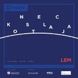Konstelacja Lem: wystawa sztuki nowych mediów, inspirowana twórczością słynnego futurologa