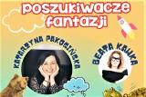 """Inowrocław. """"Poszukiwacze fantazji"""" w teatrze w Inowrocławiu. W pandemii mieszkańcy pisali wiersze dla dzieci. Teraz przeczytają je gwiazdy"""