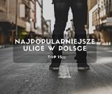 Najpopularniejsze ulice w Polsce. Mieszkasz przy jednej z nich? Sprawdź!