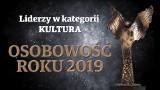 Osobowość Roku 2019 - Zobacz liderów w kategorii KULTURA