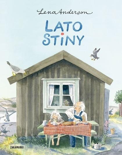 Lato Stiny, Lena Anderson, Poznań 2013, wyd. Zakamarki, sugerowany wiek: 3+