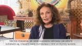 Diane Von Furstenberg: Chcę pomóc kobietom być takimi, jakie chcą być