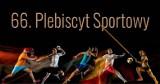 """66. Plebiscyt """"Gazety Współczesnej"""" Nominacje sportowców w kategorii Czempioni"""