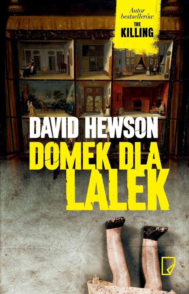"""Mroczna i nastrojowa powieść """"Domek dla lalek"""" Davida Hewsona, znanego polskiemu czytelnikowi z rozgrywającej się w mglistej Kopenhadze serii """"Dochodzenie"""" przenosi nas do Amsterdamu."""