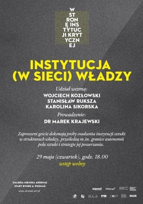 """Plakat spotkania """"Instytucja (w sieci) władzy"""""""