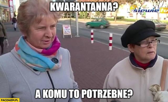 Znalezione obrazy dla zapytania: memy z kwarantanna
