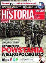 Nasza Historia już w kioskach. O czym piszemy w tym numerze?