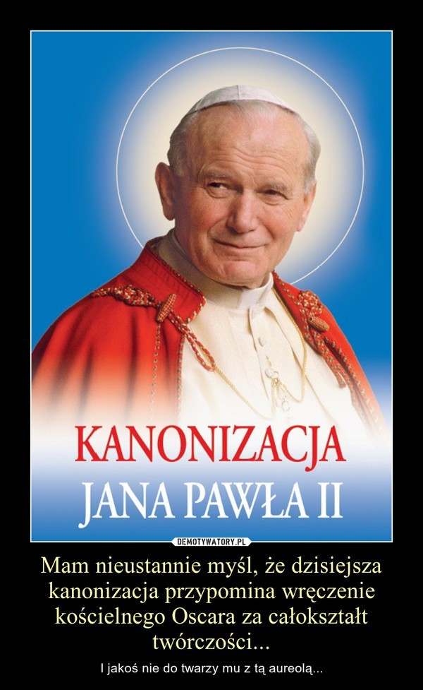 Kanonizacja Jana Pawła II: Internauci o uroczystości i świętym papieżu [OBRAZKI]