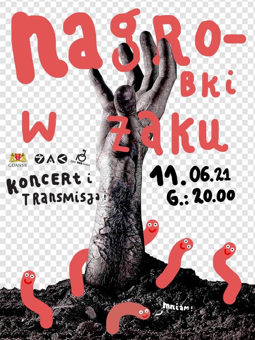 Nagrobki w Gdańsku. Koncert w Klubie Żak na żywo i online (11 czerwca 2021 r.)