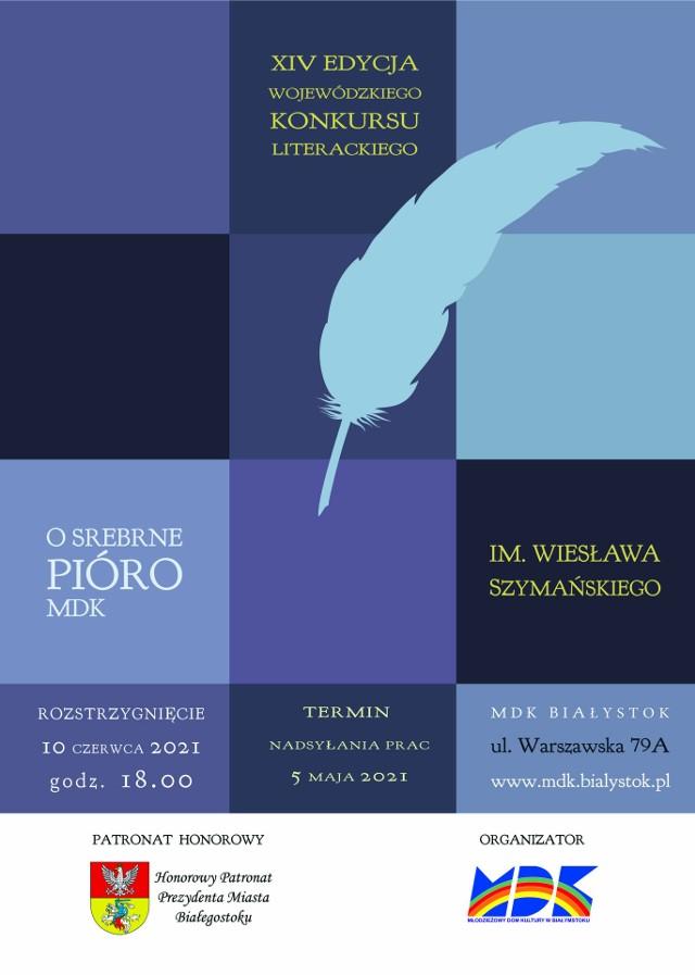 """XIV edycja Wojewódzkiego Konkursu Literackiego """"O Srebrne Pióro MDK"""" im. Wiesława Szymańskiego"""