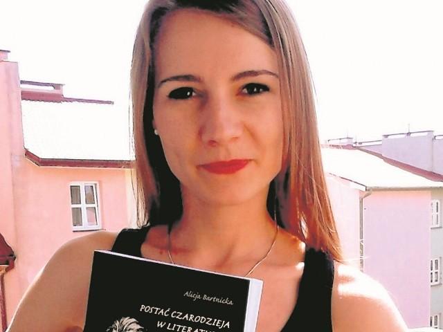 Alicja Bartnicka: - Książka to efekt mojego zainteresowania literaturą fantasy, głównie powieściami Tolkiena i Rowling